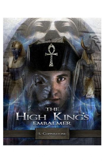 The High King's Embalmer