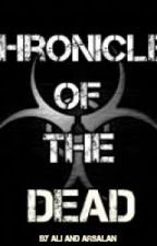 Chronicles Of The Dead by Salvitors
