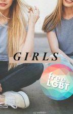 Girls [ WATTYS 2016 ] ✔️ by granolabel