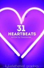 31 Heartbeats by francesmae_