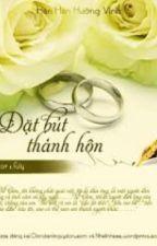 Đặt bút thành hôn- Hân Hân Hướng Vinh (full) by MiaPham94