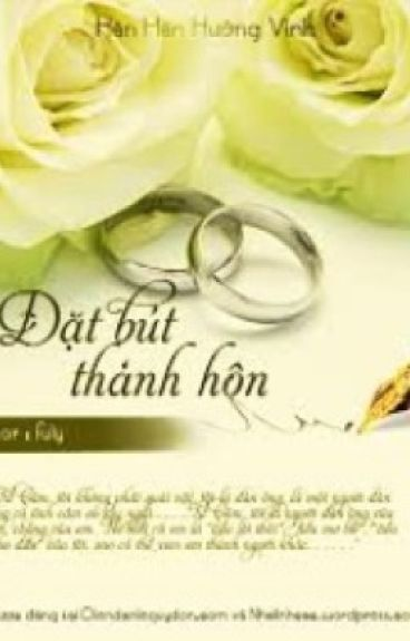 Đặt bút thành hôn- Hân Hân Hướng Vinh (full)