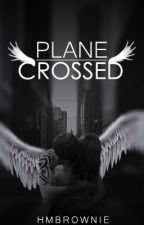 Plane-Crossed by HMBrownie