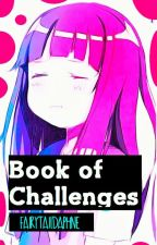 Ma Bookie of Challenges xD by BottleOfWonderland