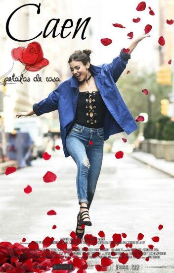 Caen Pétalos De Rosas (EX La Empleada )