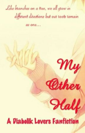 My Other Half Completed Authors Note Wattpad