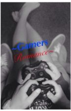 ~Gamers Romance~ (Editing Some Chapters) by MedievalFox
