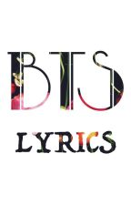 BTS LYRICS by teddy8311