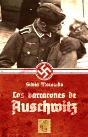 Los barracones de Auschwitz (Editorial Dreamers)