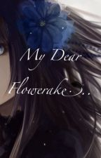 My Dear Flowerake (Naruto-- Orochimaru FANFIC) by ClaryAby_26