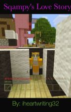Stampy and Sqaishey's Love Story by iheartwriting32