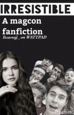 Irresistible ~ magcon fanfiction (completed) by Itsareejj_