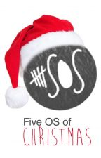 Five OS of Christmas by JulietTrmpyBailly