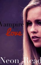 Vampire Love (GxG) [ON HOLD] by Neon_Read