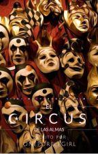 Circus (Wigetta, Lutaxx y Rubelangel) TERMINADA. by OnePurpleGirl