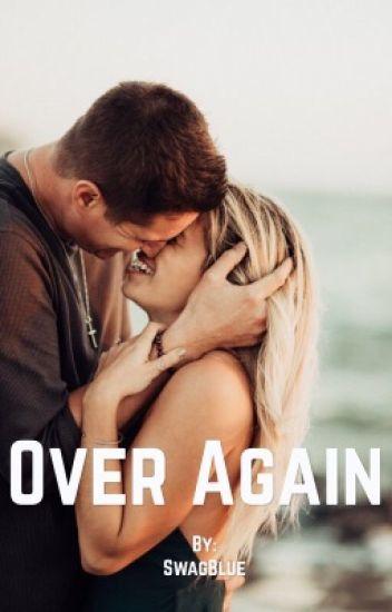 Over Again {Bieber One Shoot}