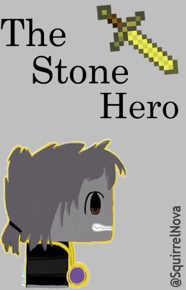 The Stone Hero