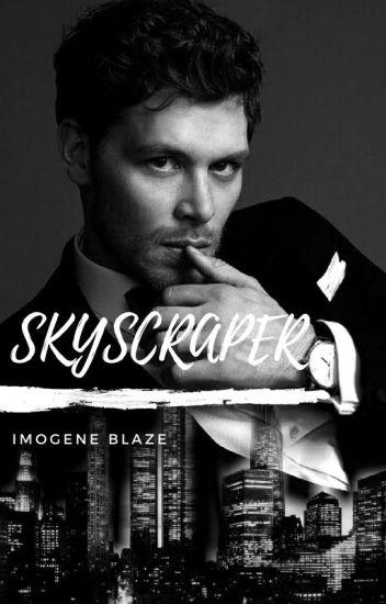 Skyscraper (Klaus Mikaelson FF)