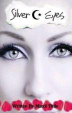 Silver Eyes. by SmexyMexD
