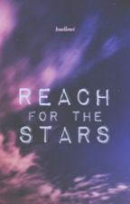 Reach For The Stars   by Kaellowi