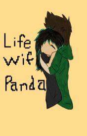 Life With Panda by XxPandaxLuverxX