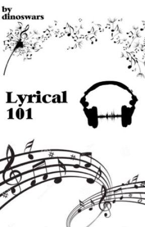 Lyrical 101