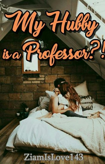 My Hubby is a Professor?!