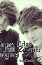 Danny edge and Paul Zimmer imagines by _nouissdaughter