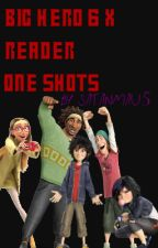 Big Hero 6 x Reader One Shots by localmomfriend