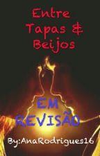 Entre tapas e beijos | EM REVISÃO | by AnaRodrigues16