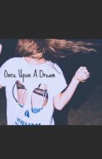 once upon a dream ➸ l.h by florimania