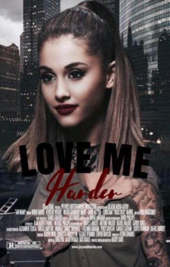 LOVE ME HARDER • jb
