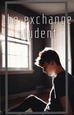 The Exchange Student ➵ phan by creativity-at-best