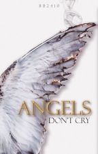 Angels Don't Cry (BWWM) by bb2410