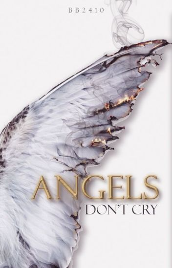 Angels Don't Cry (BWWM)