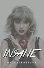insane (#itunesbestof2014) by percyjacksonswift
