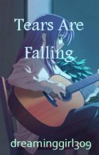 Tears are Falling by dreaminggirl309