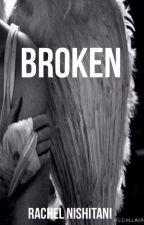 Broken by RachelN_22