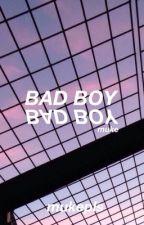 Bad Boy// Muke Clemmings by mukepls