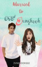 Married to BTS' Jungkook by jvngkookssi