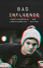 Bad Influence - Boyxboy by larrypleasefvck