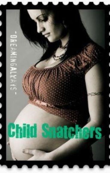 Child Snatchers Rewrite by DreamingAlways