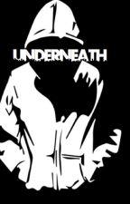 Underneath by Necessagirl