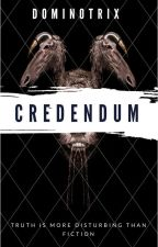Credendum by Dominotrix