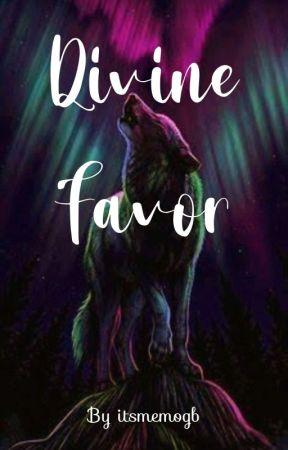 Divine Favor by Matsuyama_Kumiko