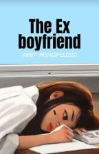 The Ex-Boyfriend by MShopeless