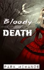Bloody Death by Park_MiHan06