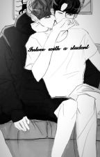 InLove with A student (chanbaekFF.) by Miss_Mistisa548