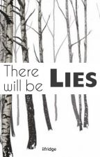 There will be lies by iifridge