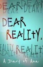 Dear Reality by ellejaune